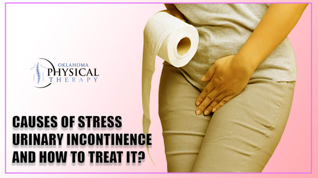 Causes of Stress Urinary Incontinence