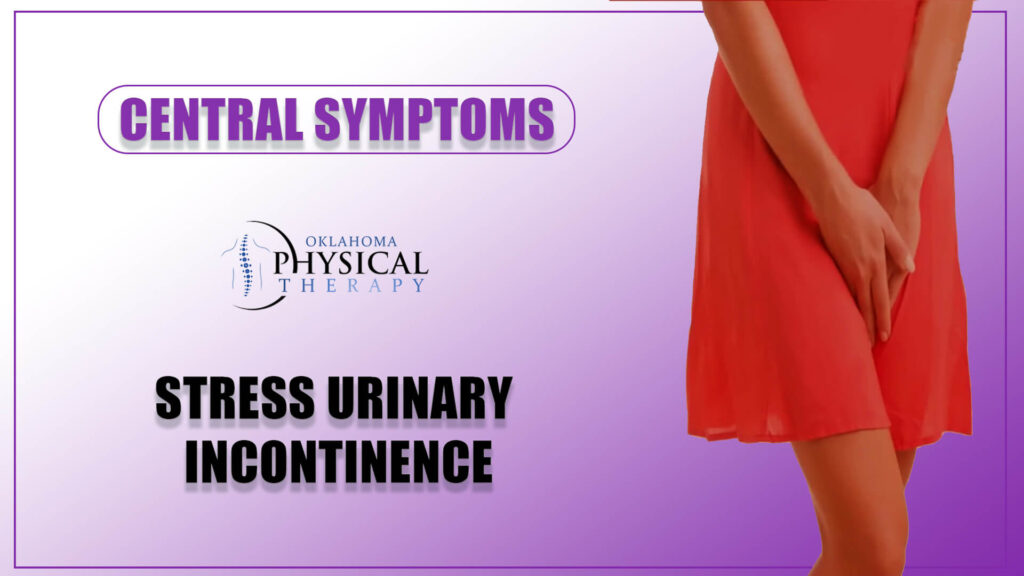 Central Symptoms Stress Urinary Incontinence