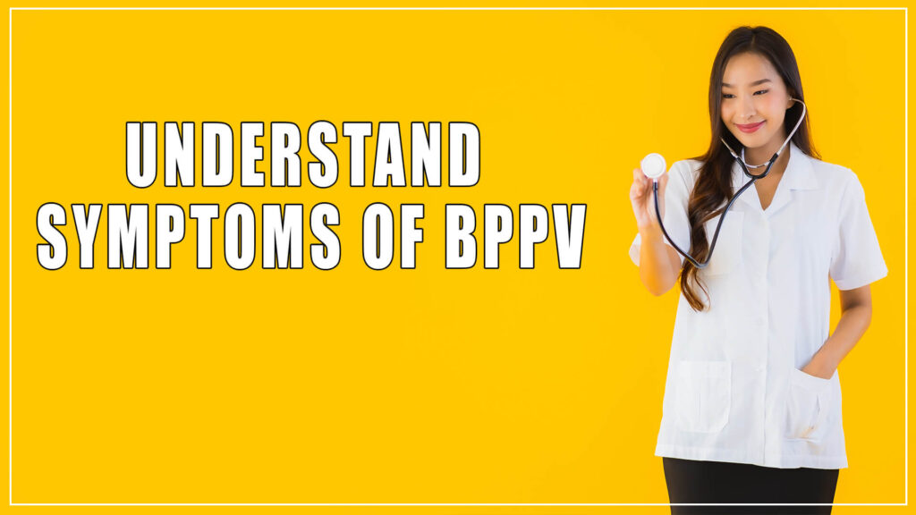 symptoms of BPPV